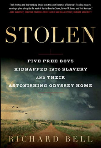 BOOK REVIEW - Stolen: Five Free Boys Kidnapped into Slavery and Their Astonishing Odyssey Home