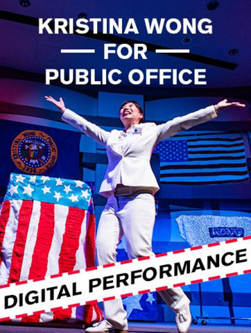 Asian woman in white suit on stage with U.S. flag designs. Text reads: Kristina Wong for Public Office Digital Performance